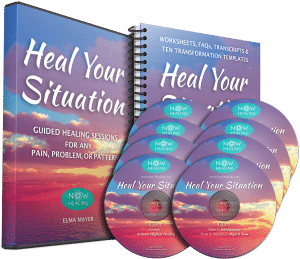Heal Your Situation – Guided Healing for Any Pain, Problem or Pattern